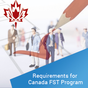 Requirements for Canada FSTP